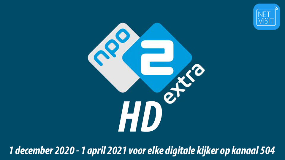 NPO 2 Extra tijdelijk gratis bij Netvisit – upgrade naar HD